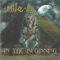 Nile-In The Beginning (Compilation)