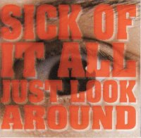 SICK OF IT ALL-Just look around