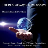 Steve Hillman & Dave Rees-There's Always Tomorrow