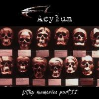Acylum-Filthy Memories Pt. 2