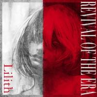 Revival Of The Era-Lilith