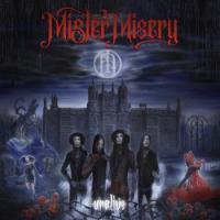 Mister Misery-Unalive