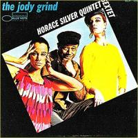 Horace Silver-The Jody Grind