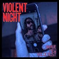 Violent Night-Brave New Holocaust