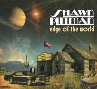 Shawn Pittman-Edge Of The World