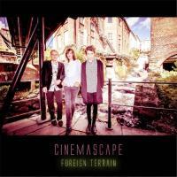 Cinemascape-Foreign Terrain
