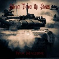 Silence Before the Storm-War Machine