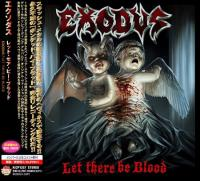 Exodus-Let There Be Blood (Japan Ed.)