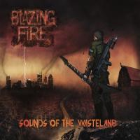 Blazing Fire-Sounds Of The Wasteland
