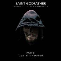 Saint Godfather-Part 1 : Death Is Around