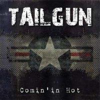 Tailgun-Comin\' In Hot