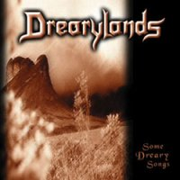 Drearylands-Some Dreary Songs And Other Tunes From The Shadows