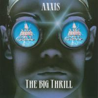 Axxis-The Big Thrill