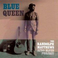 The Randolph Matthews Afro Blues Project-Blue Queen