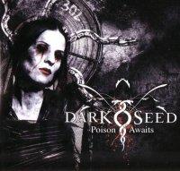 Darkseed-Poison Awaits (Limited Ed.)