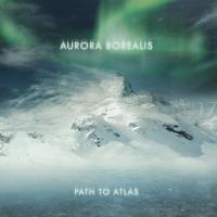 Aurora Borealis-The Path To Atlas