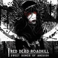 Red Dead Roadkill-Sweet Songs Of Anguish