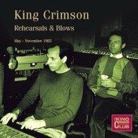 King Crimson-Rehearsals & Blows