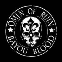 Omen of Ruin-Bayou Blood
