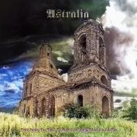 Astralia-The Road To The Temple Of Destroyed Faith