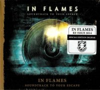 In Flames-Soundtrack to Your Escape (Rе-Issuе 2014)
