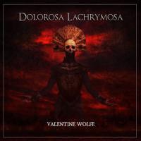 Valentine Wolfe-Dolorosa Lachrymosa