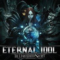 Eternal Idol-The Unrevealed Secret