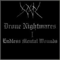Yhdarl-Drone Nightmares - I - Endless Mental Wounds