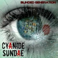 Cyanide Sundae-Blinded Generation
