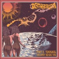 Demonauta-Part 2: Temaukel, The Spirit Before Time