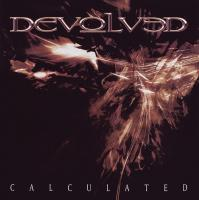 Devolved-Calculated [Re-released 2010]
