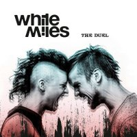 White Miles-The Duel