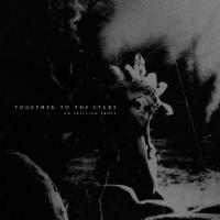 Together To The Stars-An Oblivion Above