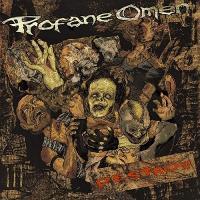 Profane Omen-Destroy!
