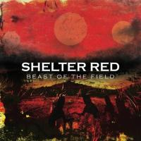 Shelter Red-Beast of the Field