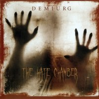 Demiurg-The Hate Chamber