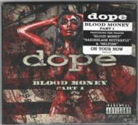 Dope-Blood Money Part 1