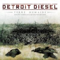 Detroit Diesel-Terre Humaine (2CD North American Limited Edition)
