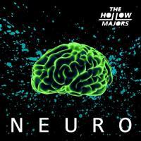 The Hollow Majors-Neuro