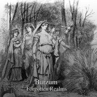 Burzum-Mythic Dawn / Forgotten Realms / Thulean Mysteries