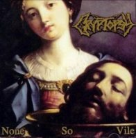Cryptopsy-None So Vile