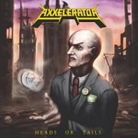 Axxelerator-Heads Or Tails