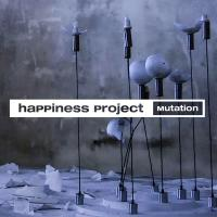 Happiness Project-Mutation