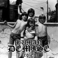 Human Demise-Frozen