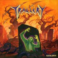 Trallery-Catalepsy