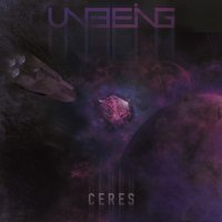 Unbeing-Ceres