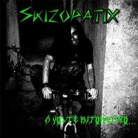 Skizopatix-A volte ritornano...