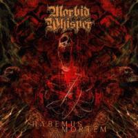 Morbid Whisper-Habemus Mortem