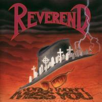 Reverend-World Won\'t Miss You