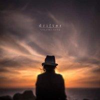 Volume Five-Drifter